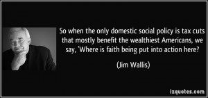 So when the only domestic social policy is tax cuts that mostly ...