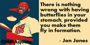 Jon Jones on butterflies in your stomach