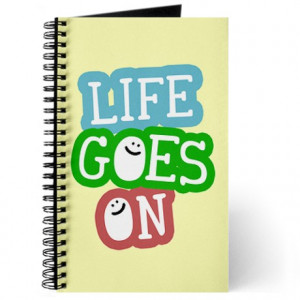 ... & Spiral Notebooks > Inspirational: Life Goes On Quote Journal