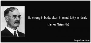 More James Naismith Quotes