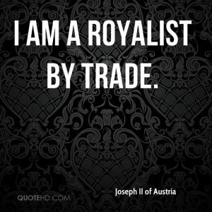 Joseph II of Austria Quotes