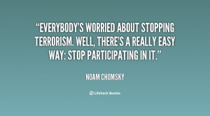 quote-Noam-Chomsky-everybodys-worried-about-stopping-terrorism-well ...