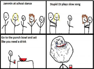 "... to "" Jammin At School Dance - Dj Plays Slow Song - Forever Alone"