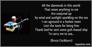 More Bruce Cockburn Quotes
