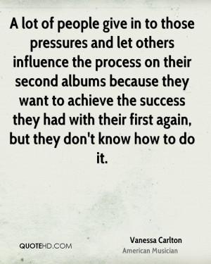 Vanessa Carlton Success Quotes