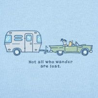 Not All Who Wander Are Lost - Camping Quotes