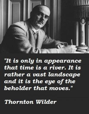 Thornton Wilder's quote #2