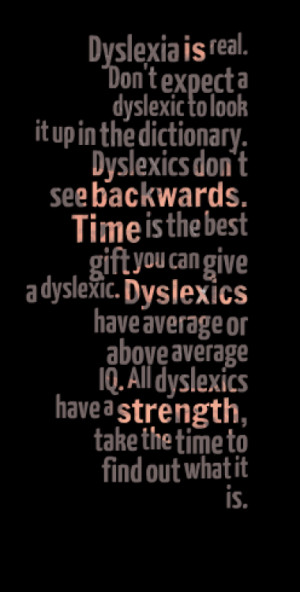 3148-dyslexia-is-real-dont-expect-a-dyslexic-to-look-it-up-in_380x280 ...