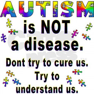 ... some other medical conditions, autism is treatable but has no cure