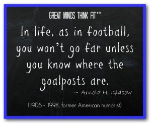Famous Football Quote by Arnold H. Glasow