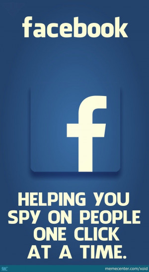 facebook stalkers (nsa). Wot fb is used for truely!. facebook HELPING ...
