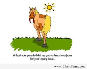 ... funny sayings, humor, funny school, funny weekend, funny spring, funny