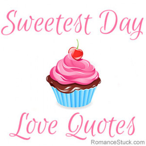 collection of romantic love quotes for Sweetest Day. - www ...
