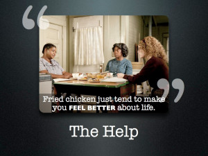 ... chicken just tend to make you feel better about life.