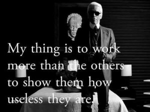 karl lagerfeld quotes funny work fashion chanel girl loves style