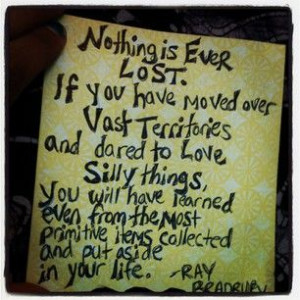Ray Bradbury quote for Enjoy Life For Once