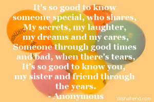 It's so good to know someone special, who shares,