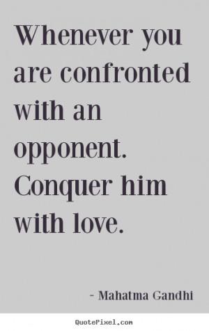 gandhi more love quotes success quotes friendship quotes motivational ...