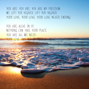... love-your-love-your-love-never-ending-you-are-alive-in-us-nothing-can