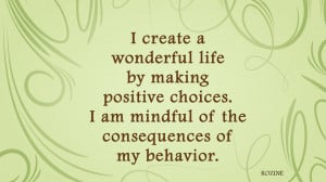 Motivational quote by Rozine about making positive choices regarding ...