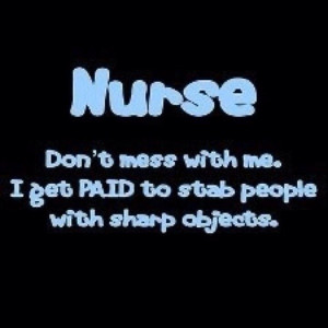 HAPPY NURSES WEEK!!!!Nurs Humor, Sharpe Object, Nurs Quotes, Funny, Be ...