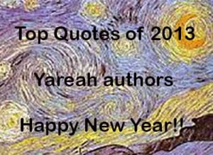 Top quotes of 2013. Love, death, myths, arts, ethics… Yareah authors