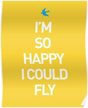 SO HAPPY I COULD FLY #quote