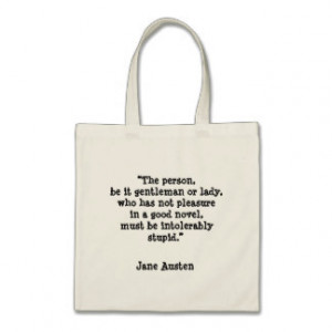 Jane Austen reading quote Tote Bag