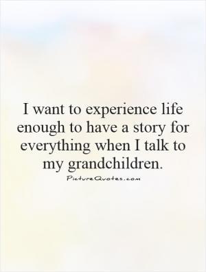 Grandchildren Quotes Perfect Love Quotes Proverb Quotes