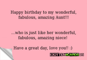 Happy birthday to my wonderful, fabulous, amazing Aunt!!!...who is ...