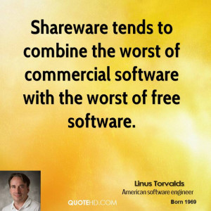 Shareware tends to combine the worst of commercial software with the ...