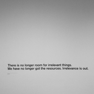 Numerous quotes from Dieter Rams were posted around SF MOMA. Photo by ...