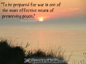 Inspirational Quotes – To be prepared for war is one of the most ...