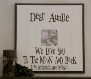 Love My Uncle Quotes I love auntie or uncle gift