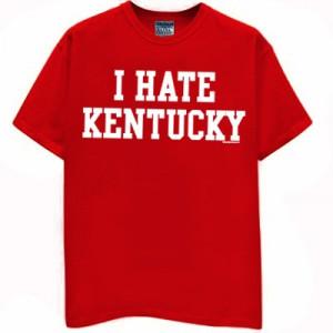 HATE KENTUCKY T-Shirt for Louisville Fans