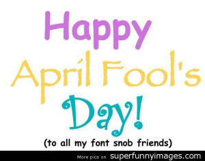 4e28c5ba6a_Happy-April-Fool---s-Day-quote.jpg