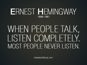 Listening Quote – Ernest Hemingway