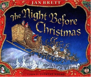 Twas the Night Before Christmas, Clement Clark Moore; Illustrated: Jan ...
