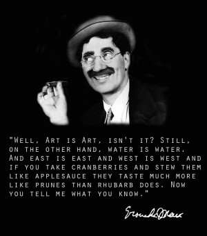 Groucho Marx motivational inspirational love life quotes sayings ...