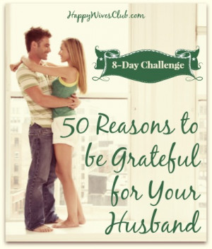 50 Reasons to be Grateful for Your Husband