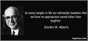 More Gordon W. Allport Quotes