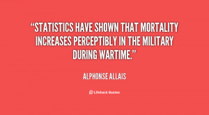 Statistics have shown that mortality increases perceptibly in the ...