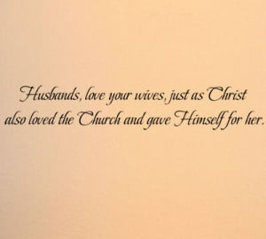 Husbands Love Your Wives