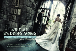Writing Wedding vows with 40 love quotes and poems for couples