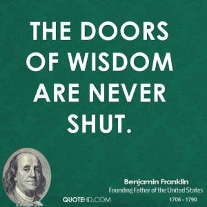 The doors of wisdom are never shut.