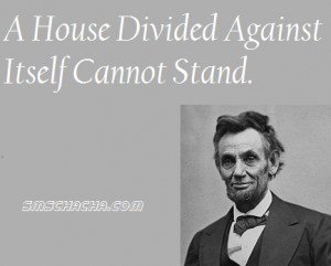 """The Very Nice Quote By Abraham Lincoln On Unity That Is""""A House ..."""