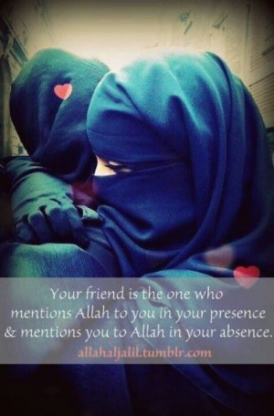 True friendship ♥ May Allah bless us all with it...
