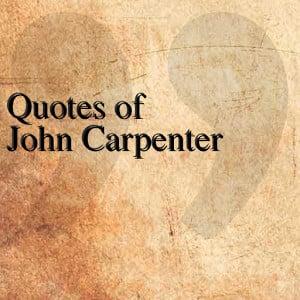 quotes of john carpenter quotesteam june 3 2014 entertainment 1 ...