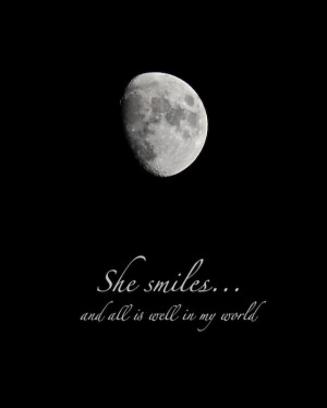 Moon Photo Quote, She Smiles, waxing gibbous moon print with quotation ...
