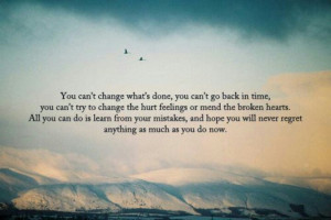 You can't change the past.